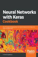 Okładka książki Neural Networks with Keras Cookbook