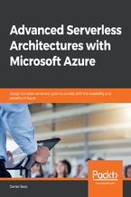 Okładka książki Advanced Serverless Architectures with Microsoft Azure