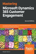 Okładka książki Mastering Microsoft Dynamics 365 Customer Engagement