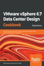 Okładka książki VMware vSphere 6.7 Data Center Design Cookbook