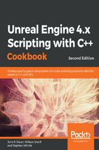 Okładka książki Unreal Engine 4.x Scripting with C++ Cookbook