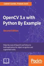 Okładka książki OpenCV 3.x with Python By Example - Second Edition