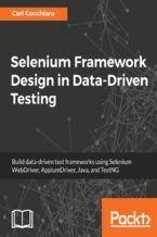 Okładka książki Selenium Framework Design in Data-Driven Testing