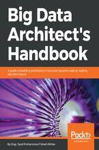 Okładka książki Big Data Architect's Handbook