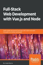 Okładka książki Full-Stack Web Development with Vue.js and Node