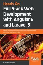 Okładka książki Hands-On Full Stack Web Development with Angular 6 and Laravel 5