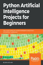 Okładka książki Python Artificial Intelligence Projects for Beginners