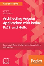 Okładka książki Architecting Angular Applications with Redux, RxJS, and NgRx