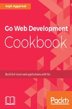 Okładka książki Go Web Development Cookbook