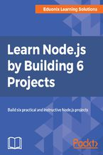 Okładka książki Learn Node.js by Building 6 Projects
