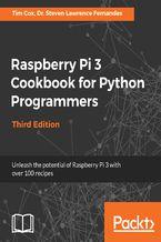 Okładka książki Raspberry Pi 3 Cookbook for Python Programmers