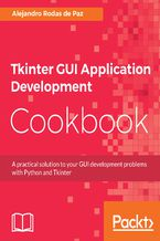 Okładka książki Tkinter GUI Application Development Cookbook