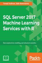 Okładka książki SQL Server 2017 Machine Learning Services with R