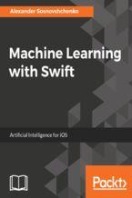 Okładka książki Machine Learning with Swift