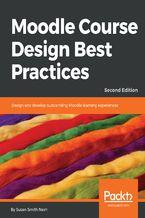 Okładka książki Moodle Course Design Best Practices