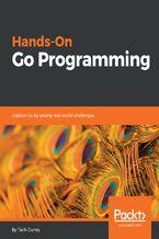Hands-On Go Programming