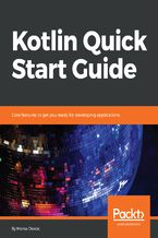 Kotlin Quick Start Guide