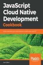 Okładka książki JavaScript Cloud Native Development Cookbook