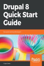 Drupal 8 Quick Start Guide