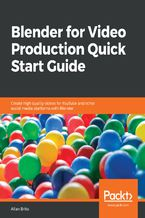 Okładka książki Blender for Video Production Quick Start Guide