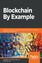 Okładka książki Blockchain By Example