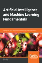 Okładka książki Artificial Intelligence and Machine Learning Fundamentals