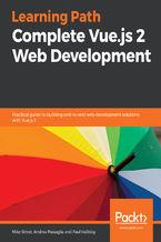 Okładka książki Complete Vue.js 2 Web Development