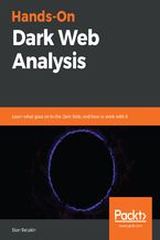 Okładka książki Hands-On Dark Web Analysis