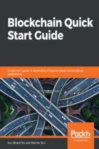 Okładka książki Blockchain Quick Start Guide