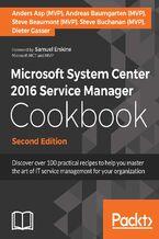 Okładka książki Microsoft System Center 2016 Service Manager Cookbook - Second Edition
