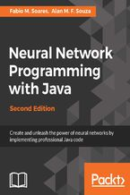 Okładka książki Neural Network Programming with Java - Second Edition