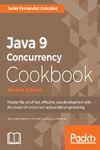 Okładka książki Java 9 Concurrency Cookbook - Second Edition