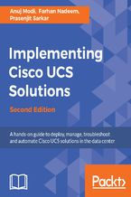 Okładka książki Implementing Cisco UCS Solutions - Second Edition