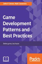 Okładka książki Game Development Patterns and Best Practices