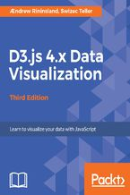 Okładka książki D3.js 4.x Data Visualization - Third Edition