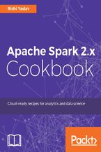 Okładka książki Apache Spark 2.x Cookbook