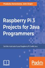 Okładka książki Raspberry Pi 3 Projects for Java Programmers