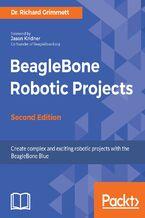 Okładka książki BeagleBone Robotic Projects - Second Edition