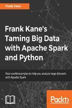 Okładka książki Frank Kane's Taming Big Data with Apache Spark and Python