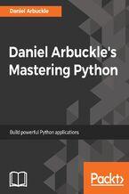 Okładka książki Daniel Arbuckle's Mastering Python