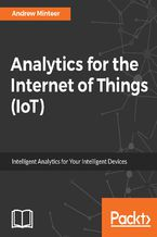 Okładka książki Analytics for the Internet of Things (IoT)