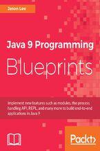 Okładka książki Java 9 Programming Blueprints