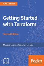 Okładka książki Getting Started with Terraform - Second Edition