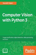 Okładka książki Computer Vision with Python 3