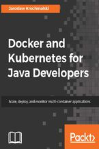 Okładka książki Docker and Kubernetes for Java Developers