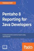 Okładka książki Pentaho 8 Reporting for Java Developers