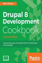 Okładka książki Drupal 8 Development Cookbook - Second Edition