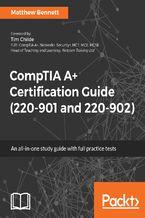 Okładka książki CompTIA A+ Certification Guide (220-901 and 220-902)