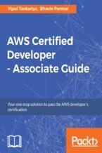 Okładka książki AWS Certified Developer - Associate Guide