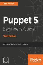 Puppet 5 Beginner's Guide - Third Edition